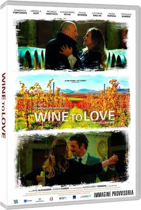 Wine to Love (DVD) di Domenico Fortunato - DVD