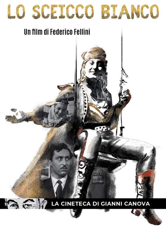 Lo sceicco bianco (DVD) di Federico Fellini - DVD