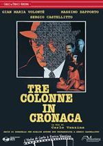 Tre colonne in cronaca (DVD)
