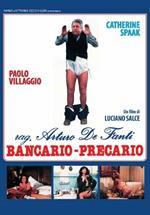 Ragioniere Arturo De Fanti, bancario precario (DVD)