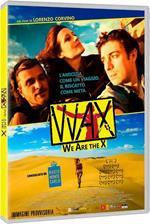Wax. We Were the X (DVD)