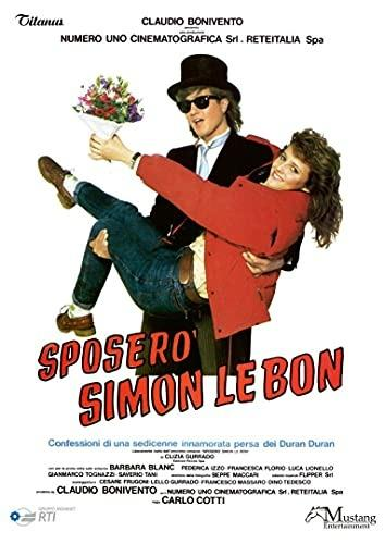 Sposerò Simon Le Bon (DVD) di Carlo Cotti - DVD