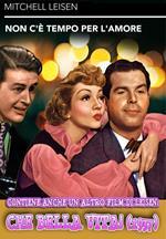 Non c'è tempo per l'amore (1943) / Che bella vita! (1937) (DVD)