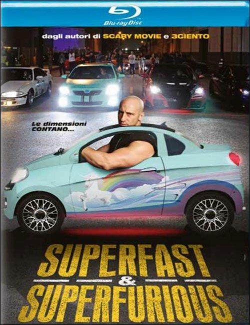 Superfast & Superfurious di Jason Friedberg,Aaron Seltzer - Blu-ray