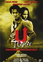U-Turn. Inversione di marcia (DVD)