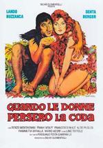 Quando le donne persero la coda (DVD)