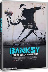 Banksy. L'arte della ribellione (DVD)