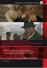 Film d'amore e d'anarchia: ovvero stamattina alle 10 in via dei Fiori nella...