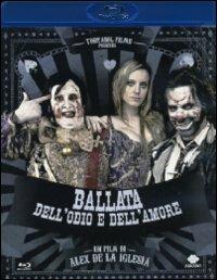 Ballata dell'odio e dell'amore di Alex De La Iglesia - Blu-ray
