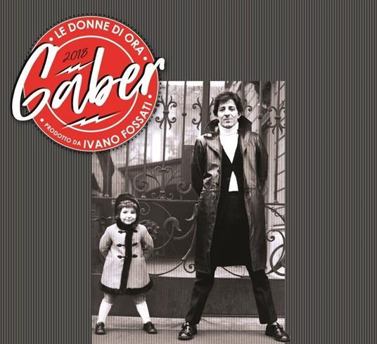 Le donne di ora (Digipack) - CD Audio di Giorgio Gaber