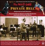 Private Hell 36 - the Wild One (Colonna sonora) - CD Audio di Shorty Rogers,Leith Stevens