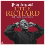 Pray Along with Little Richard. I'll Never Walk Alone ( + Bonus Track)