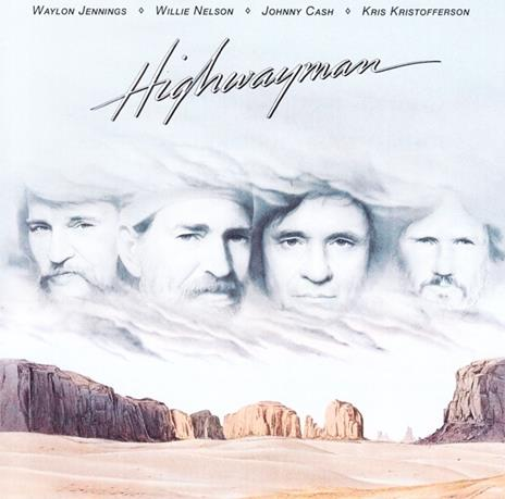 Highwayman - CD Audio di Johnny Cash,Willie Nelson,Waylon Jennings,Kris Kristofferson