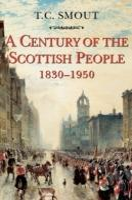 Century of the Scottish People: 1830-1950