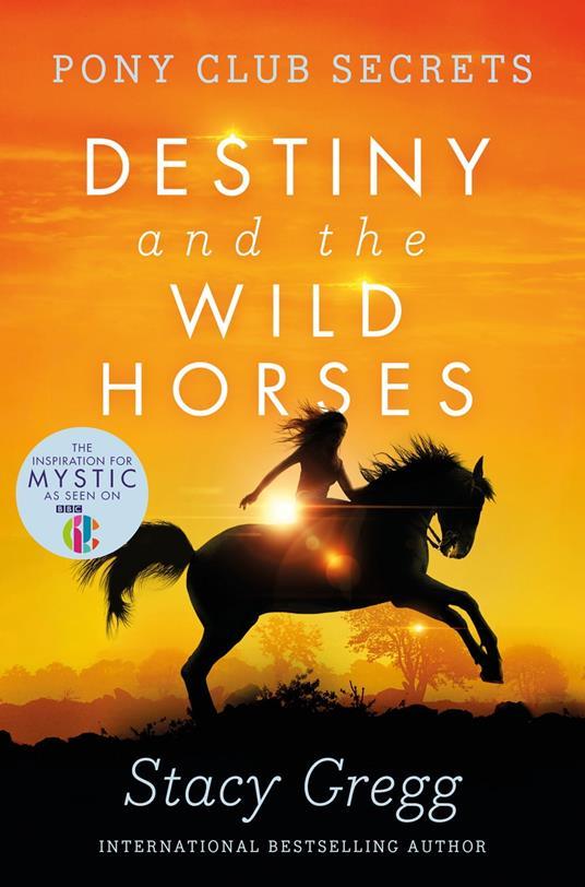 Destiny and the Wild Horses