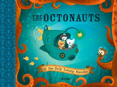 The Octonauts and the Only Lonely Monster - Meomi - cover