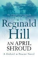 An April Shroud - Reginald Hill - cover