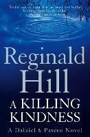 A Killing Kindness: A Dalziel and Pascoe Novel - Reginald Hill - cover