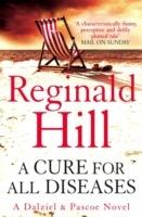 A Cure for All Diseases - Reginald Hill - cover
