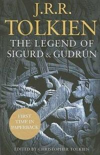 The Legend of Sigurd and Gudrun - J. R. R. Tolkien - cover