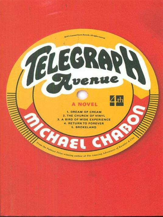 Telegraph Avenue - Michael Chabon - 3