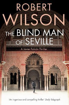The Blind Man of Seville - Robert Wilson - cover