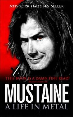Mustaine: A Life in Metal - Dave Mustaine - cover