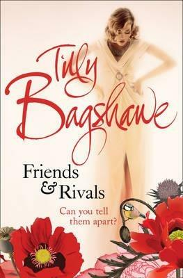 Friends and Rivals - Tilly Bagshawe - cover