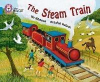 The Steam Train: Band 04/Blue - Ian Whybrow,Rosalind Hudson - cover