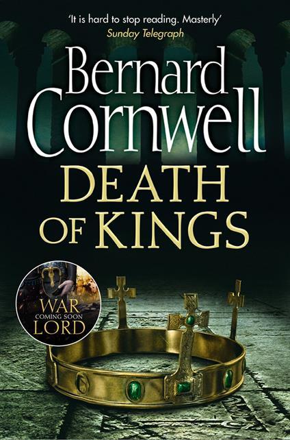 Death of Kings (The Last Kingdom Series, Book 6)
