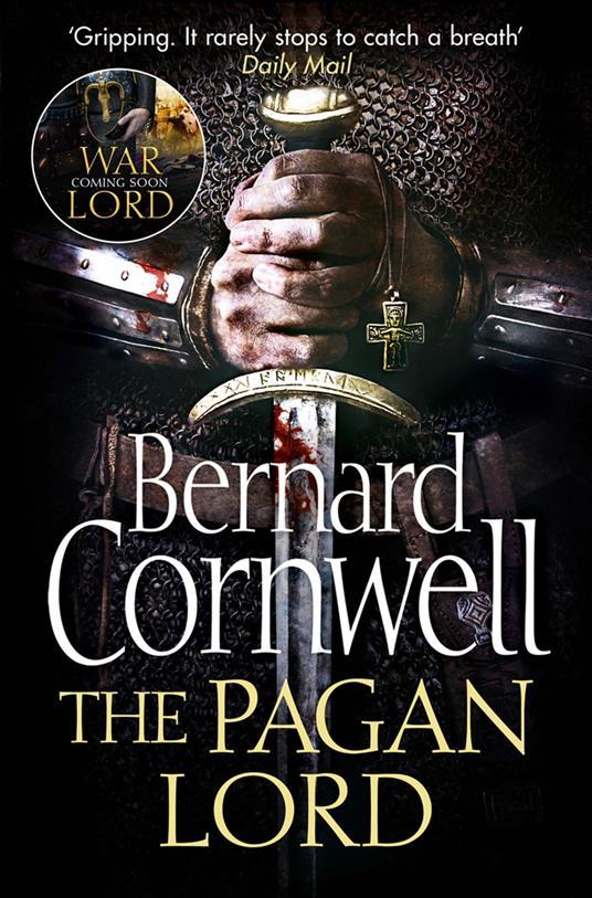 Pagan Lord (The Last Kingdom Series, Book 7)