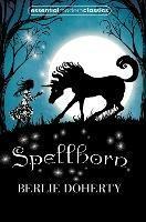 Spellhorn - Berlie Doherty - cover