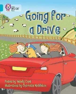 Going for a Drive: Band 07/Turquoise - Wendy Cope,Charlotte Middleton - cover