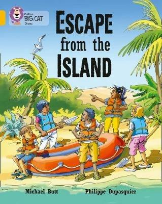 Escape from the Island: Band 09/Gold - Michael Butt,Philippe Dupasquier - cover