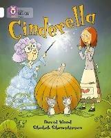 Cinderella: Band 10/White - David Wood,Shahab Shamshirsaz - cover