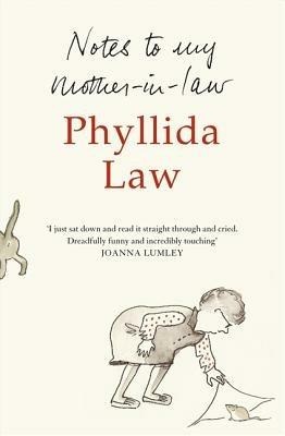 Notes to my Mother-in-Law - Phyllida Law - cover