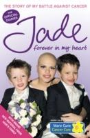Forever in My Heart: The Story of My Battle Against Cancer - Jade Goody - cover