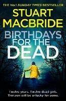 Birthdays for the Dead - Stuart MacBride - cover
