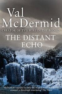 The Distant Echo - Val McDermid - cover