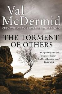 The Torment of Others - Val McDermid - cover