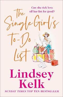 The Single Girl's To-Do List - Lindsey Kelk - cover