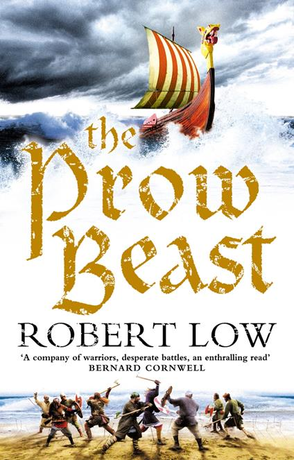 Prow Beast (The Oathsworn Series, Book 4)