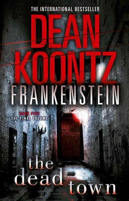The Dead Town (Dean Koontz's Frankenstein, Book 5)