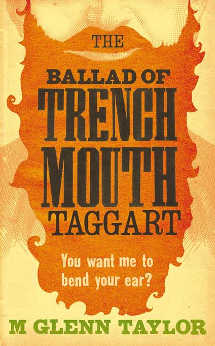 Ballad of Trenchmouth Taggart