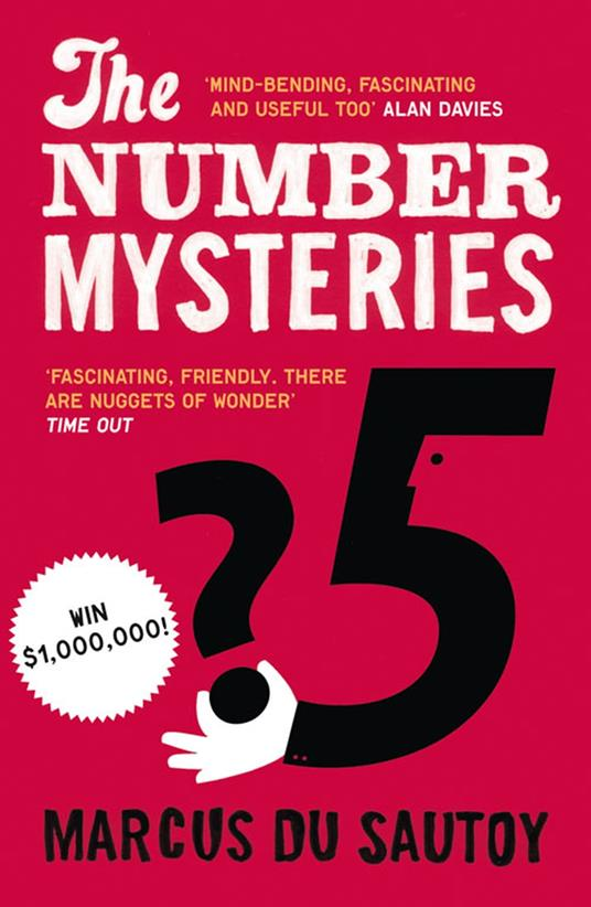Number Mysteries: A Mathematical Odyssey through Everyday Life