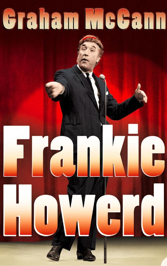 Frankie Howerd: Stand-Up Comic (Text Only)