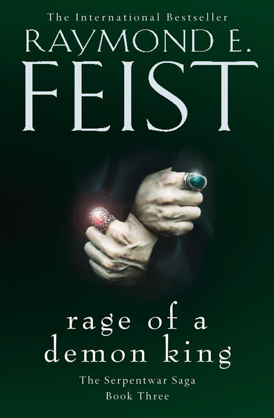 Rage of a Demon King (The Serpentwar Saga, Book 3)