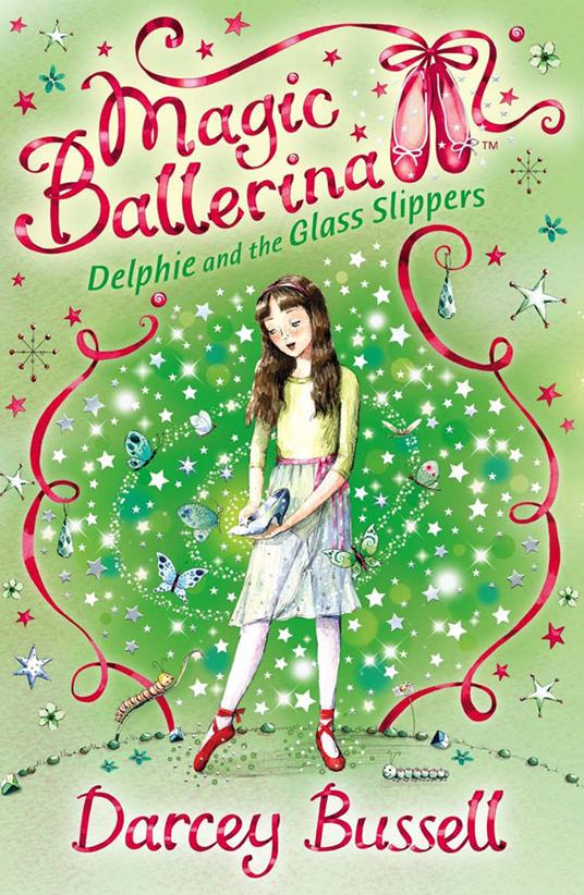 Delphie and the Glass Slippers (Magic Ballerina, Book 4)