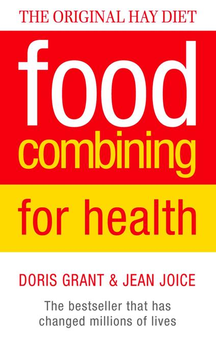 Food Combining for Health: The bestseller that has changed millions of lives