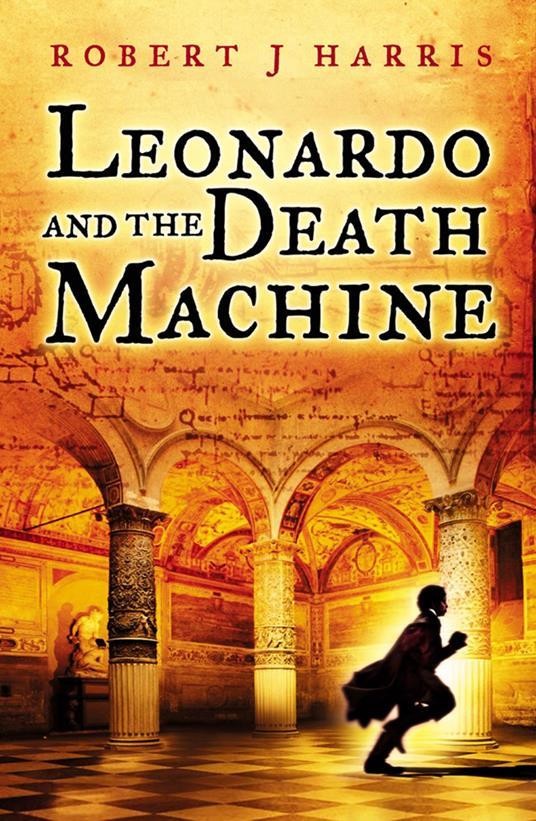 Leonardo and the Death Machine